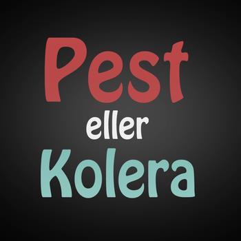 Pest-eller-Kolera